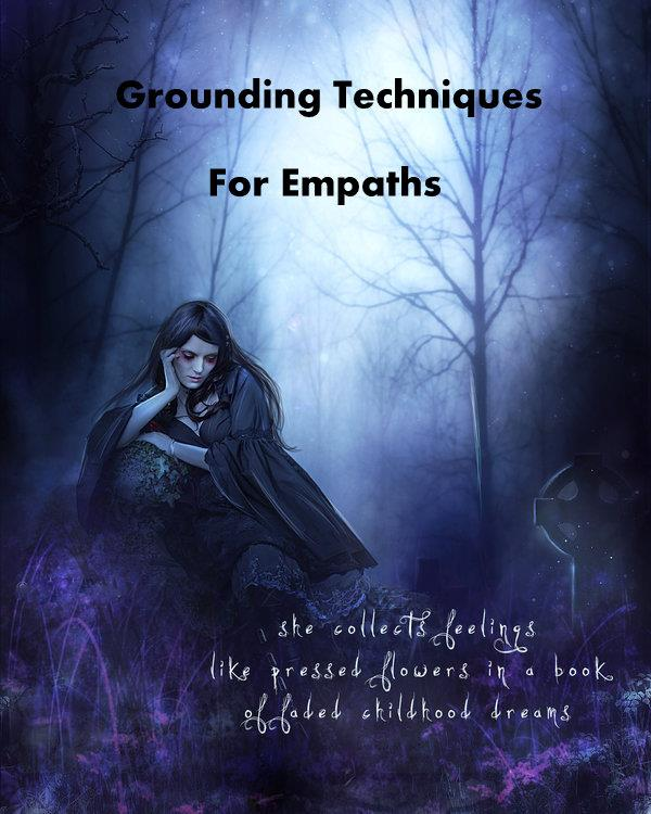 Grounding Techniques for Empaths & Sensitives: | ༺♥༻ New Earth